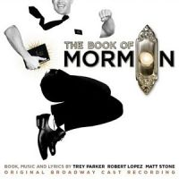 The Book of Mormon: Original Broadway Cast Recording